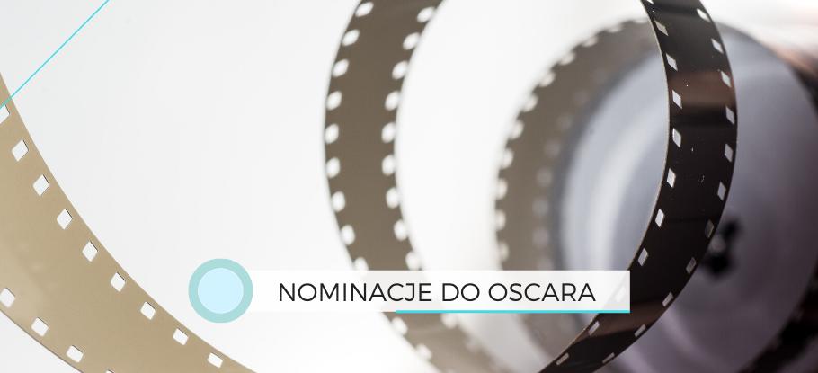 Filmy nominowane do Oscara